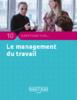 10 questions sur le management du travail (ANACT, 2015, 20 p.) - application/pdf